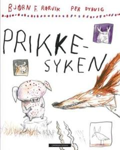 Prikkesyken (interaktiv bok) av Bjørn F. Rørv