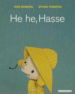 He he, Hasse (interaktiv bok) av Tore Renberg