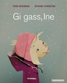 Gi gass, Ine