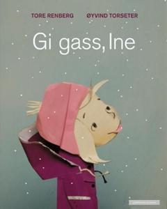 Gi gass, Ine (interaktiv bok) av Tore Renberg