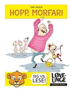 Hopp, morfar! (interaktiv bok) av Tiril Valeu