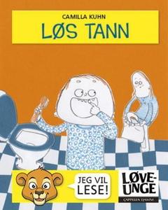 Løs tann (interaktiv bok) av Camilla Kuhn