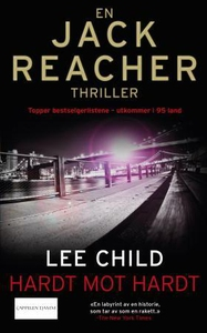Hardt mot hardt (ebok) av Lee Child