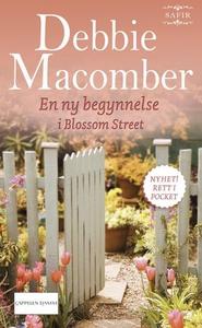 En ny begynnelse i Blossom Street (ebok) av D