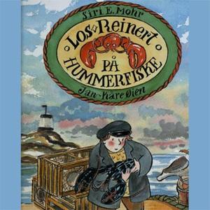 Los-Reinert på hummerfiske (lydbok) av Siri E