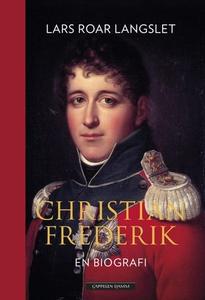 Christian Frederik (ebok) av Lars Roar Langsl