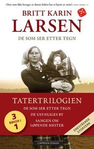 Tatertrilogien (ebok) av Britt Karin Larsen
