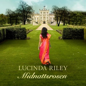Midnattsrosen (lydbok) av Lucinda Riley