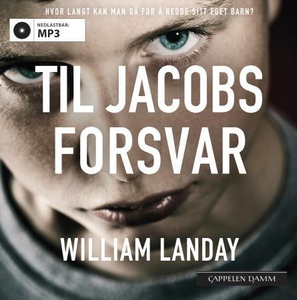 Til Jacobs forsvar (lydbok) av William Landay