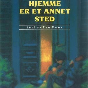 Hjemme er et annet sted (lydbok) av Kari Sver