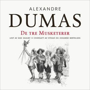 De tre musketerer (lydbok) av Dumas, Alexandr