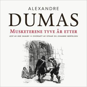 Musketerene tyve år etter (lydbok) av Dumas,