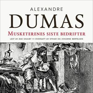 Musketerenes siste bedrifter (lydbok) av Duma