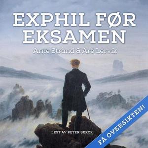 Exphil før eksamen (lydbok) av Arne Strand, A