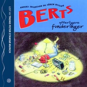 Berts ytterligere funderinger (lydbok) av And