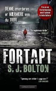 Fortapt (ebok) av S.J. Bolton