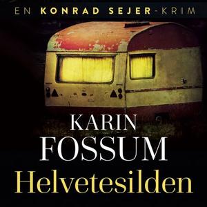 Helvetesilden (lydbok) av Karin Fossum