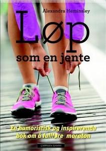 Løp som en jente (ebok) av Alexandra Heminsle