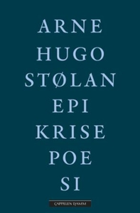Epikrisepoesi (ebok) av Arne Hugo Stølan