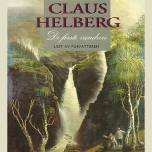 De første vandrere (lydbok) av Claus Helberg