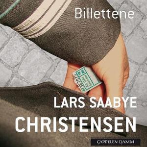 Billettene (lydbok) av Lars Saabye Christense