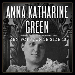 Den forsvunne side 13 (lydbok) av Anna Kathar