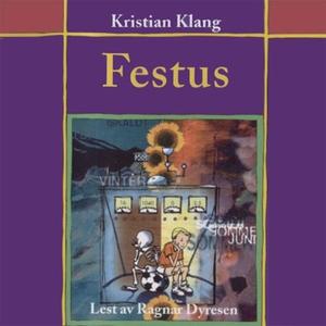 Festus (lydbok) av Kristian Klang