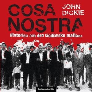 Cosa Nostra (lydbok) av John Dickie