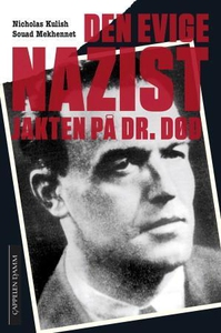 Den evige nazist (ebok) av Nicholas Kulish, S