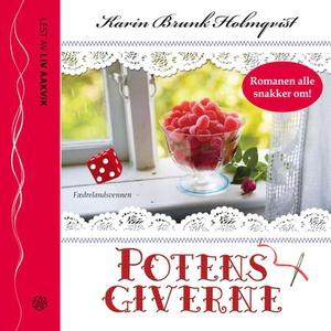 Potensgiverne (lydbok) av Karin Brunk Holmqvi