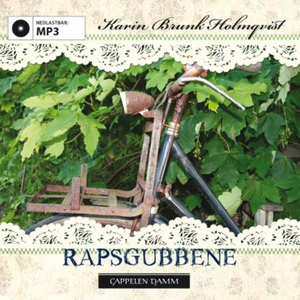 Rapsgubbene (lydbok) av Karin Brunk Holmqvist