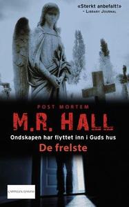 De frelste (ebok) av M.R. Hall, Matthew Hall