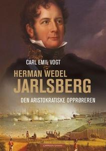 Herman Wedel Jarlsberg (ebok) av Carl Emil Vo