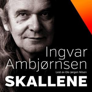 Skallene (lydbok) av Ingvar Ambjørnsen
