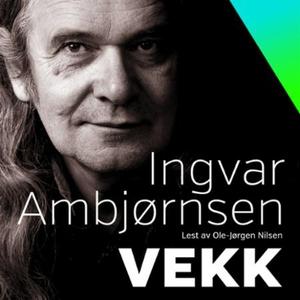 Vekk (lydbok) av Ingvar Ambjørnsen