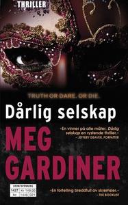 Dårlig selskap (ebok) av Meg Gardiner