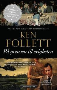 På grensen til evigheten (ebok) av Ken Follet