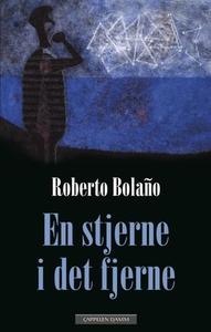 En stjerne i det fjerne (ebok) av Roberto Bol