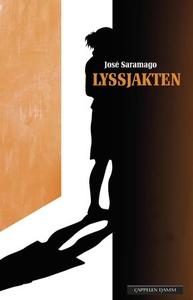 Lyssjakten (ebok) av José Saramago