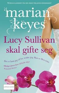 Lucy Sullivan skal gifte seg (ebok) av Marian