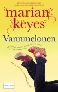Vannmelonen (ebok) av Marian Keyes