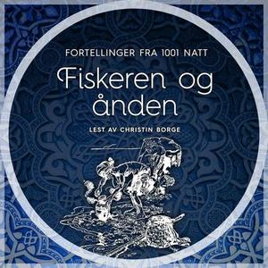 Fiskeren og ånden (lydbok) av