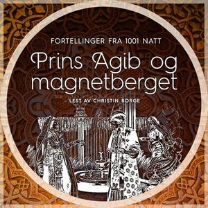 Prins Agib og magnetberget (lydbok) av