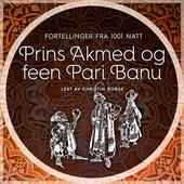 Prins Akmed og feen Pari Banu