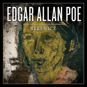 Berenice (lydbok) av Edgar Allan Poe