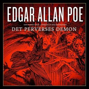 Det perverses demon (lydbok) av Edgar Allan P