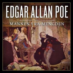 Mannen fra mengden (lydbok) av Edgar Allan Po