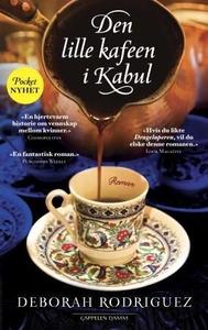 Den lille kafeen i Kabul (ebok) av Deborah Ro