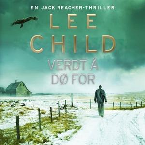 Verdt å dø for (lydbok) av Lee Child