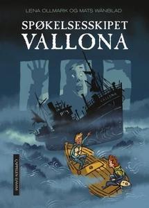 Spøkelsesskipet Vallona (ebok) av Lena Ollmar